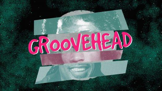 Groovehead